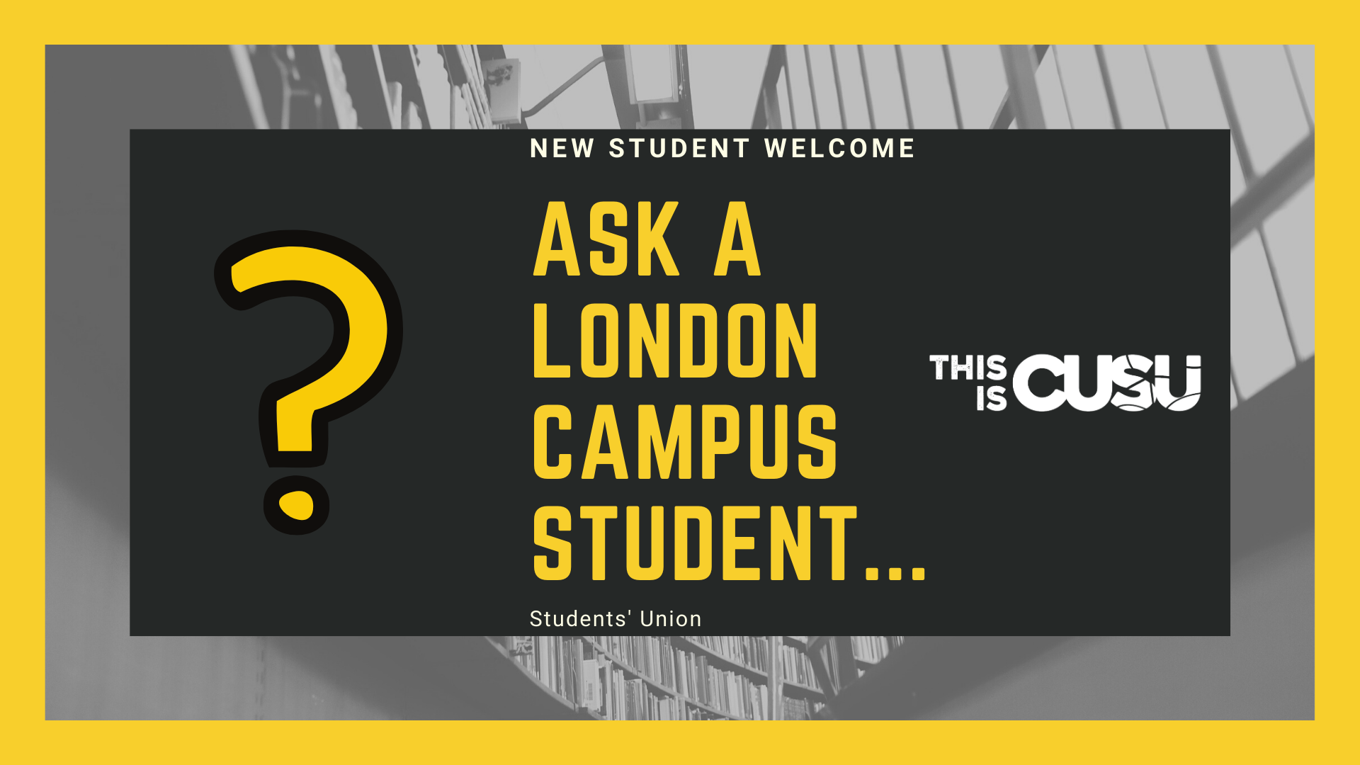 Ask a London Campus Student