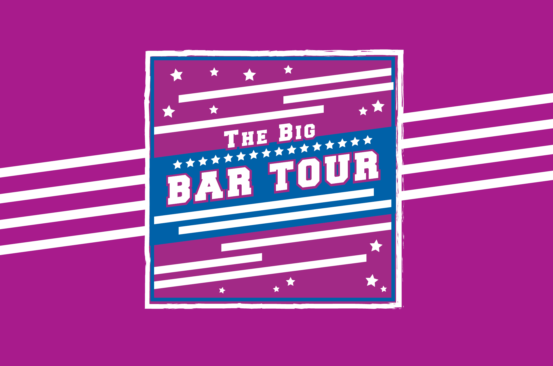 The Big Bar Tour