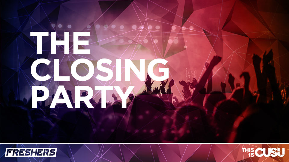 Official Coventry University Freshers Closing Party