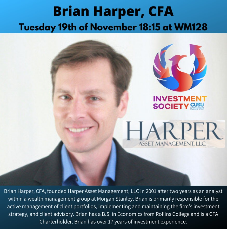 Brian Harper, CFA - Investment Society Guest Speaker